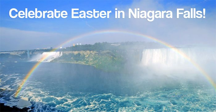 Celebrate Easter in Niagara Falls!